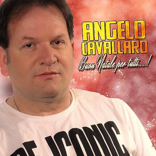 Angelo Cavallaro Buon Natale.Buon Natale Per Tutti By Angelo Cavallaro On Amazon Music Amazon Com