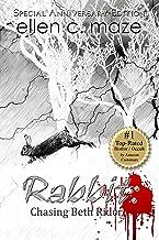 Rabbit: Chasing Beth Rider (The Rabbit Trilogy Book 1)