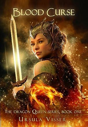 Blood Curse: The Dragon Queen Series (English Edition)