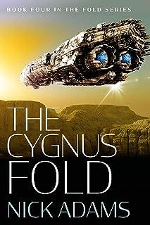 The Cygnus Fold: An edge of the seat space opera adventure (The Fold Book 4)