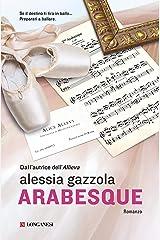 Arabesque: La serie dell'Allieva (Alice Allevi Vol. 6) Formato Kindle
