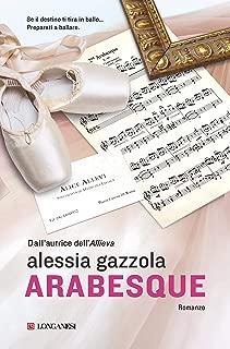 Arabesque: La serie dell'Allieva (Italian Edition)