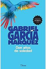 Cien años de soledad (Fuera de colección) (Spanish Edition) Format Kindle