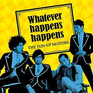Whatever happens happens (通常盤)