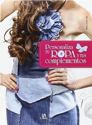 Personaliza tu ropa y tus complementos (Spanish Edition)