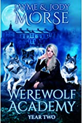 Werewolf Academy: Year Two Kindle Edition