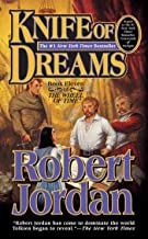 Knife of Dreams: Book Eleven of 'The Wheel of Time' (The Wheel of Time, Book 11)