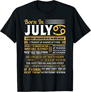 July Birthday Gifts - Born In July Cancer T-Shirt