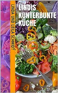 Lindis kunterbunte Küche (German Edition)