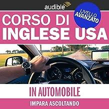 In auto (Impara ascoltando): Inglese USA - Livello avanzato
