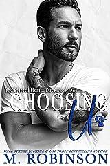 Choosing Us: Single Dad/Nanny Romance (The Pierced Hearts Duet Book 1) Kindle Edition