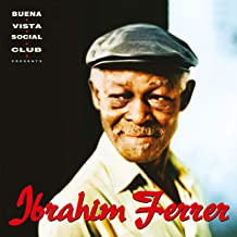 Ibrahim Ferrer (Buena Vista Social Club Presents)