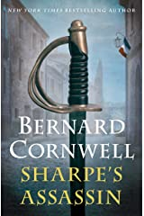 Sharpe's Assassin: Richard Sharpe and the Occupation of Paris, 1815 Kindle Edition