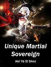 Unique Martial Sovereign: Volume 3 (English Edition)