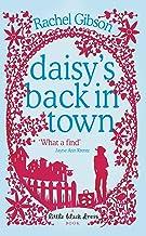 Daisy's Back in Town by Rachel Gibson (3-Jul-2006) Paperback