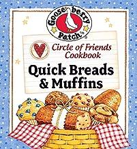 Circle of Friends Cookbook: Quick Breads & Muffin Recipes