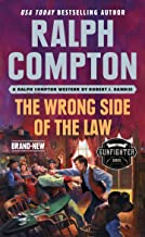 Ralph Compton the Wrong Side of the Law (The Gunfighter Series)
