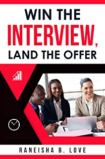 Win the Interview, Land the Offer