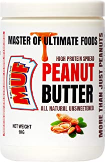 MUF Peanut Butter 1kg (All Natural UNSWEETENED) Creamy,   HIGH Protein   NO Sugar   NO PRESERVATIVES