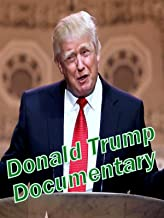Donald Trump Documentary