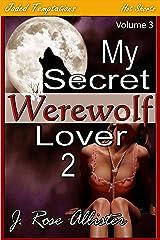My Secret Werewolf Lover 2 (My Secret Lover Book 3) Kindle Edition