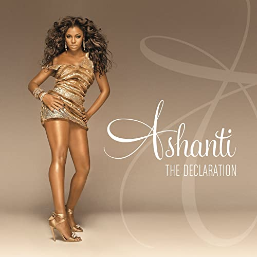 The Declaration - <strong>Ashanti</strong>