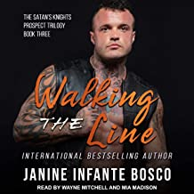 Walking the Line: Satan's Knights Prospect Trilogy, Book 3