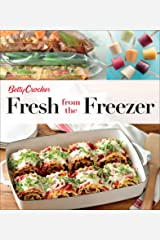 Fresh from the Freezer (Betty Crocker Cooking) Kindle Edition