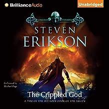 The Crippled God: Malazan Book of the Fallen Series, Book 10