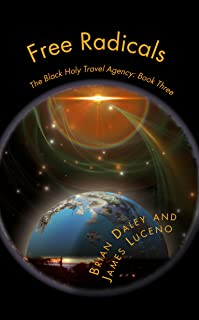 Free Radicals (The Black Hole Travel Agency Book 3)