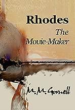 Rhodes The Movie-Maker (Rhodes Mojave Saga Book 2)