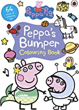 Peppa Pig: Peppa's Bumper Colouring Book: Official Colouring Book