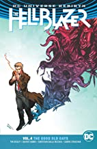 The Hellblazer (2016-2018) Vol. 4: The Good Old Days