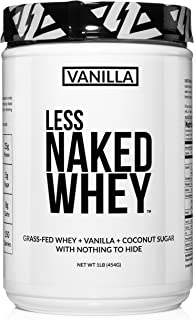 Less Naked Whey Vanilla Protein 1LB – All Natural Grass Fed Whey Protein Powder + Vanilla + Coconut Sugar- GMO-Free, Soy F...