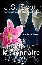 Juste un millionnaire : Une novella Sinclair