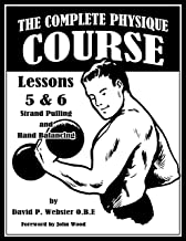 The Complete Physique Course -- Lessons 5 & 6