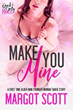 Make You Mine: A First Time Older Man Younger Woman Taboo Story (Innocence Lost Book 9) (English Edition)
