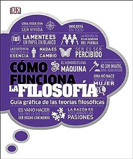 Cómo Funciona La Filosofía: (how Philosophy Works) (Spanish Language Edition)