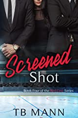 Screened Shot: A sharing love novel (Red Line Series Book 4) Kindle Edition