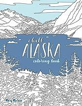 Chill Alaska Coloring Book