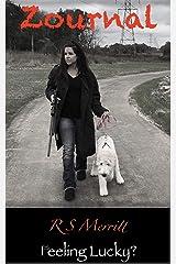 Zournal: Book 5: Feeling Lucky? Kindle Edition
