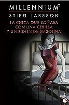 La chica que soñaba con una cerilla y un bidón de gasolina (Serie Millennium 2) (Bestseller)
