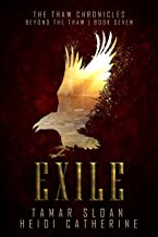 Exile: Beyond the Thaw (The Thaw Chronicles Book 7)