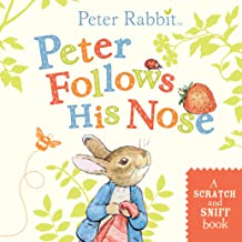Peter Follows His Nose: A Scratch-and-Sniff Book (Peter Rabbit)