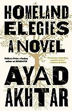 Homeland Elegies: A Novel