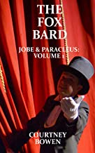 The Fox Bard (Jobe & Paracleus Book 1)