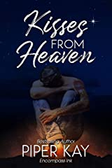 Kisses From Heaven Kindle Edition