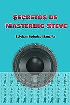 Secretos de Mastering Steve (Spanish Edition)