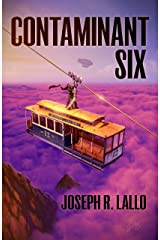 Contaminant Six (Free-Wrench Book 6) Kindle Edition