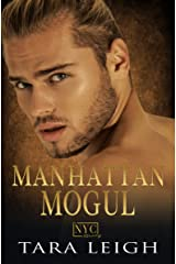 Manhattan Mogul: A Fake Fiance, Billionaire Romance (A New York City Romance Book 3) Kindle Edition